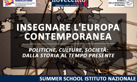 """Summer School Istituto Nazionale """"Ferruccio Parri"""" Firenze 28 – 29 – 30 agosto Insegnare l'Europa contemporanea"""