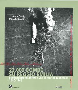 22.000 Bombe su Reggio Emilia