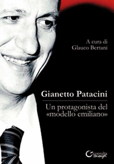 Gianetto Patacini, un protagonista del modello emiliano
