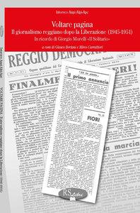 Voltare pagina. Il giornalismo reggiano dopo la Liberazione (1945-1951)