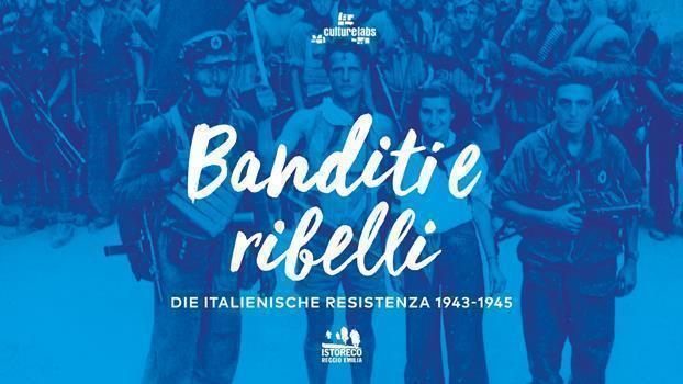 """Banditi e ribelli"" – Foto-dokumentarische Wanderausstellung"