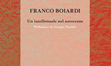 Franco Boiardi. Un intellettuale nel Novecento