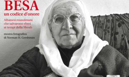 Besa – Un codice di onore: Albanesi musulmani che salvarono ebrei ai tempi della Shoah
