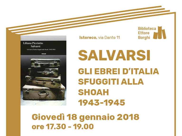 Salvarsi. Gli ebrei d'Italia sfuggiti alla Shoah 1943 – 1945
