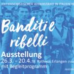 """Mostra """"Banditi e ribelli"""" ad Erlangen"""