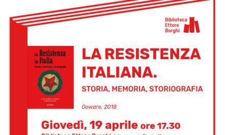 """Presentazione del libro """"La Resistenza italiana. Storia, memoria, storiografia"""""""