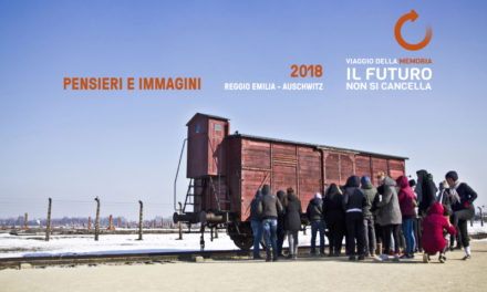 Pensieri e immagini. Reggio Emilia – Auschwitz 2018