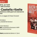"""Presentazione del libro """"Quattro Castella ribelle. Cronache della Resistenza e della guerra di Liberazione"""""""