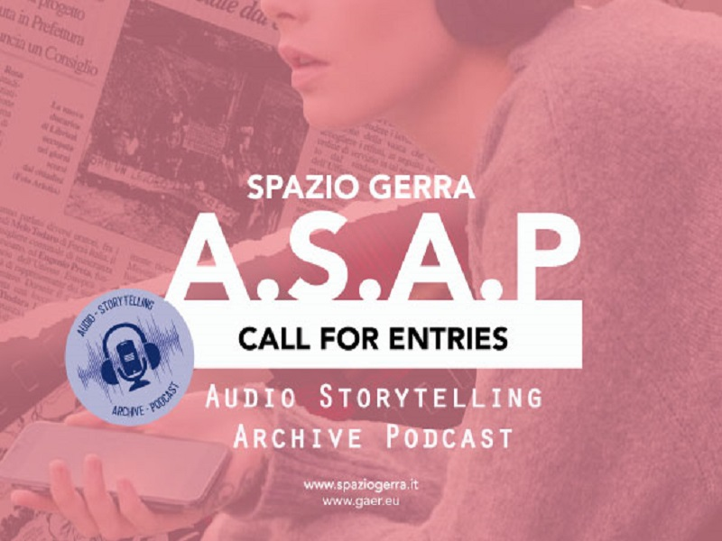 A.S.A.P. | Audio – Storytelling – Archive – Podcast