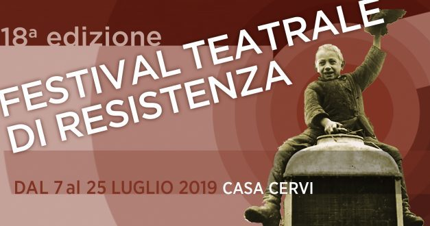 18° Festival teatrale di Resistenza