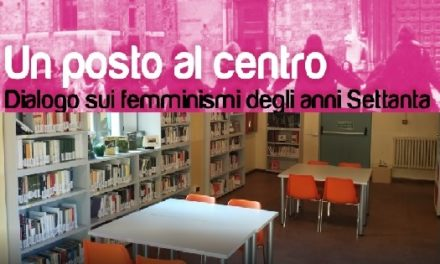 I mercoledì rosa in Biblioteca: Un posto al centro: femminismo e femminismi in Emilia Romagna