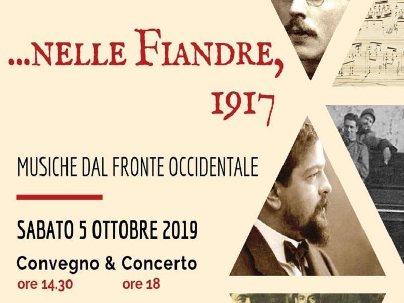 """Convegno & concerto """"….Nelle Fiandre, 1917"""", musiche dal fronte occidentale"""