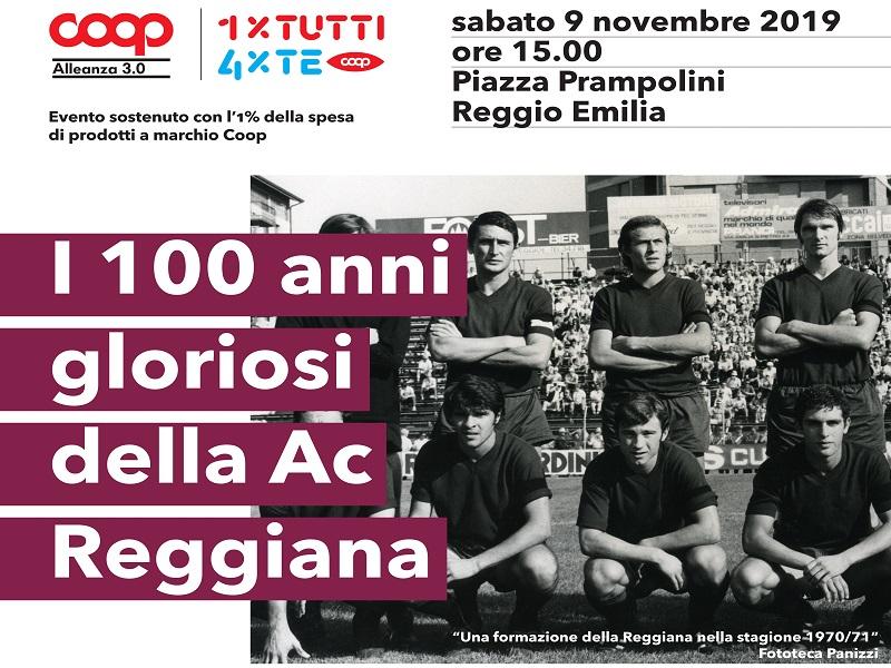 I 100 anni gloriosi della Ac Reggiana con Coop Alleanza 3.0