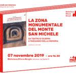 """Presentazione del volume """"La Zona Monumentale del Monte San Michele"""""""
