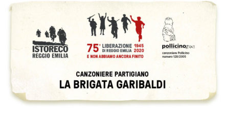Il canzoniere partigiano: La Brigata Garibaldi