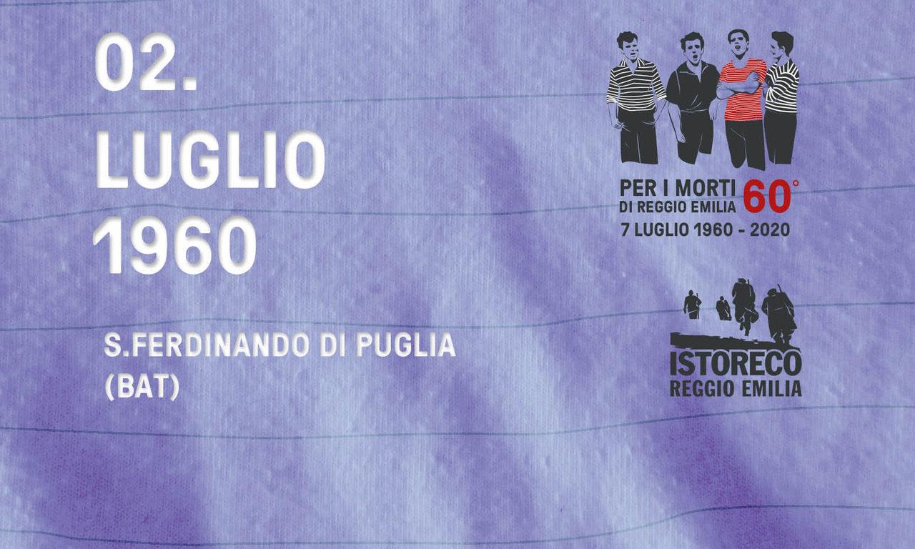 Per i morti di Reggio Emilia – 2 Luglio – S.Ferdinano di Puglia (BAT)