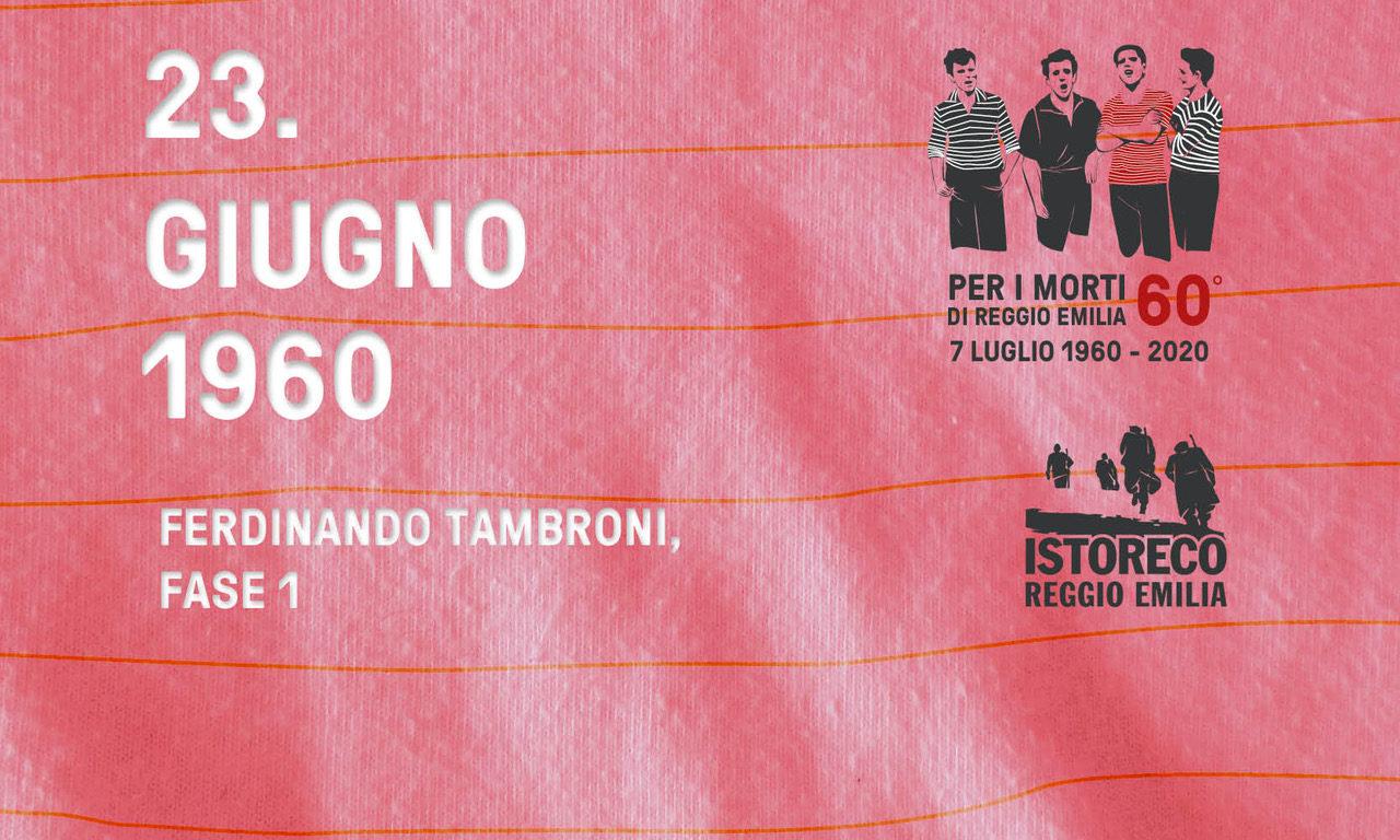Per i morti di Reggio Emilia – Ferdinando Tambroni Pt. 1