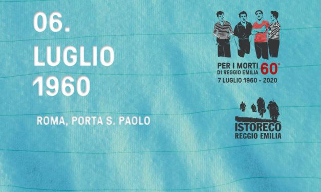 Per i morti di Reggio Emilia – 6 Luglio – Roma, Porta San Paolo