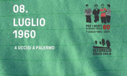 Per i morti di Reggio Emilia – 8 Luglio – 4 uccisi a Palermo
