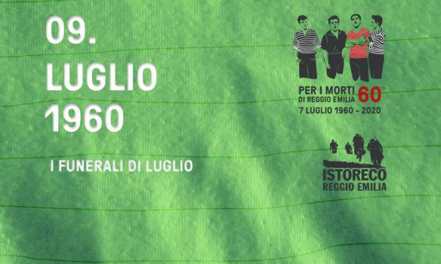Per i morti di Reggio Emilia – 9 Luglio – I funerali di Luglio