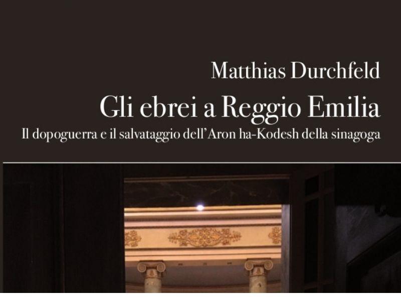 Gli ebrei a Reggio Emilia, il dopoguerra e il salvataggio dell'Aròn ha-Kodesh della sinagoga