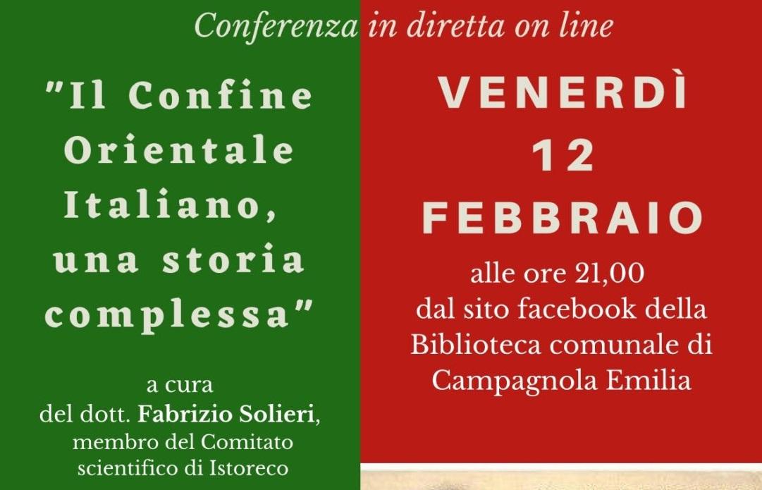 Il Confine Orientale italiano, una storia complessa – Campagnola per il Giorno del Ricordo