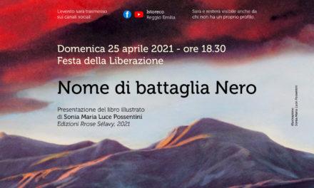 """""""Nome di battaglia Nero"""": un 25 aprile dedicato alla storia di Giovanni Possentini, partigiano"""