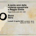 A cento anni dalla violenza squadrista a Reggio Emilia, aprile 1921/2021