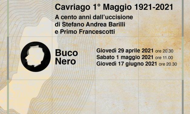 Cavriago 1° Maggio 1921-2021. A cento anni dall'uccisione di Andrea Stefano Barilli e Primo Francescotti