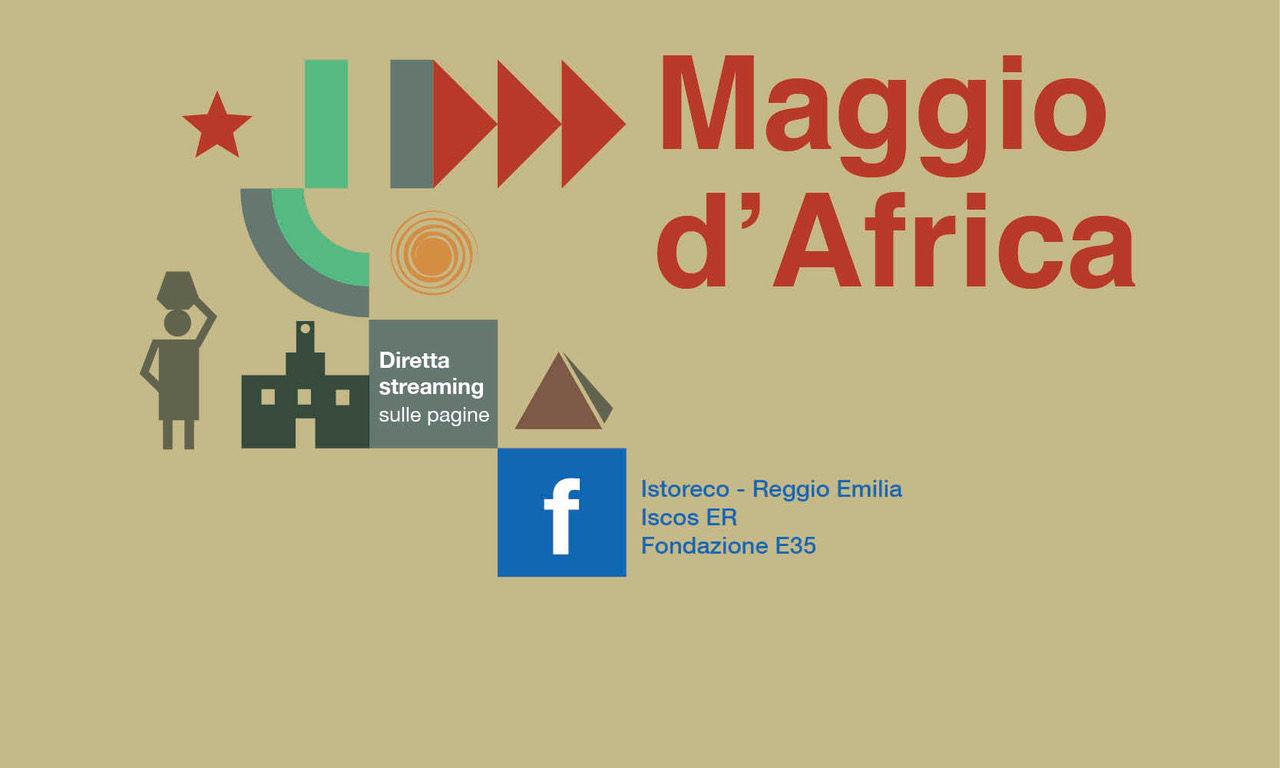 Maggio d'Africa: nuovo ciclo di webinar organizzati dall'Archivio Reggio Africa-Istoreco