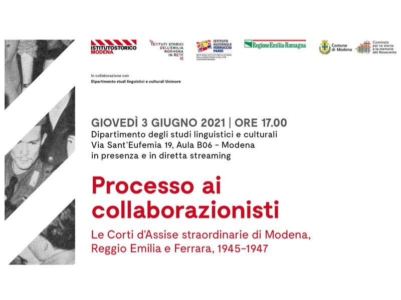 Processo ai collaborazionisti – Le Corti d'Assise straordinarie di Modena, Reggio Emilia e Ferrara, 1945-1947