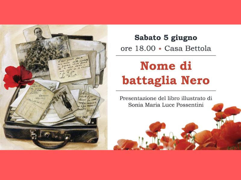"""Presentazione di """"Nome di Battaglia Nero"""" a Casa Bettola"""